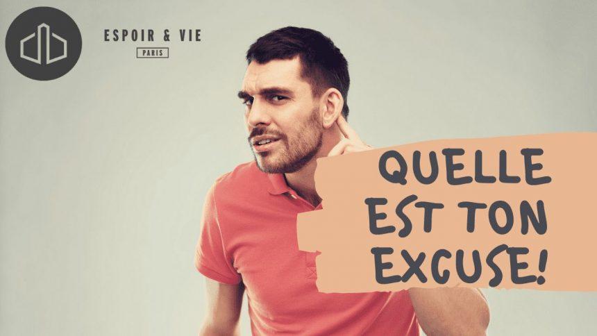 Quelle Est  Ton Excuse