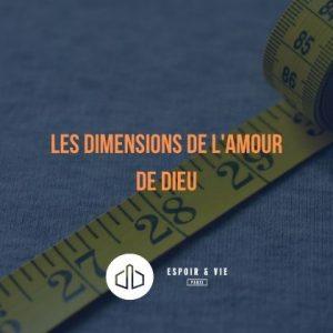 Les dimensions de l'amour de Dieu